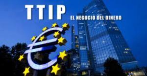 TTIP-El negocio del dinero